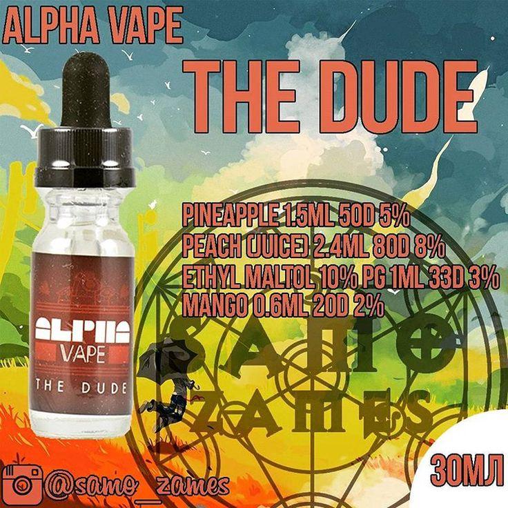 ALPHA VAPE - The Dude