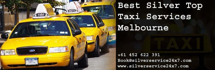 Book #Best #Silver #Top #Taxi #services #Melbourne with Silverservice24x7 by Book@silverservice24x7.com
