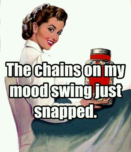 The chains on my mood swings!!!!