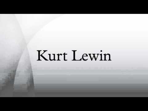 Kurt Lewin/ Pioneer in Social Psychology
