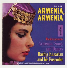 Armenia, Armenia: Armenian Songs and Dances by Hachig Kazarian Ensemble