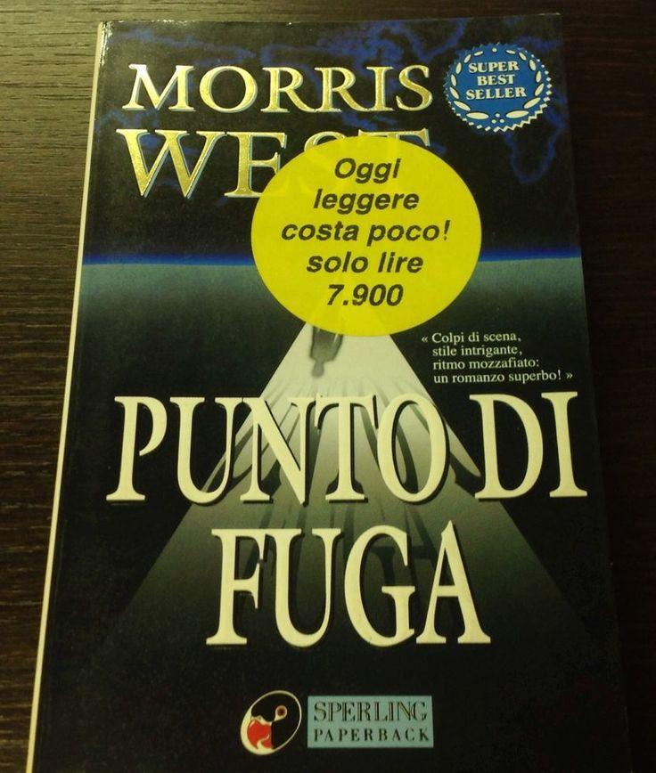 Punto di fuga di Morris West Ed. SPERLING PAPERBACK 1996