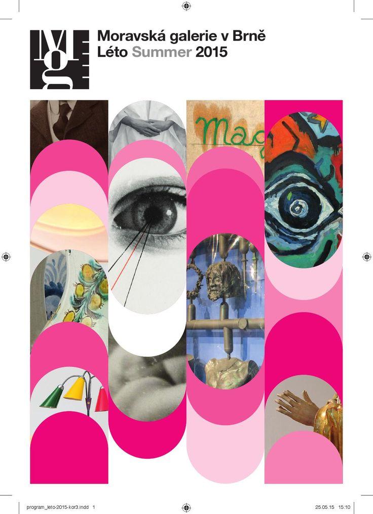 Moravská galerie v Brně program léto 2015  Program Moravské galerie v Brně na léto 2015.