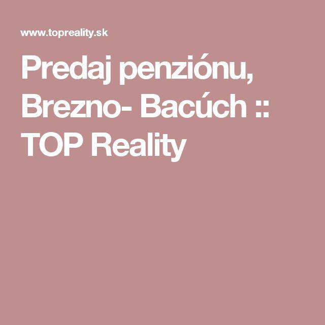 Predaj penziónu, Brezno- Bacúch :: TOP Reality