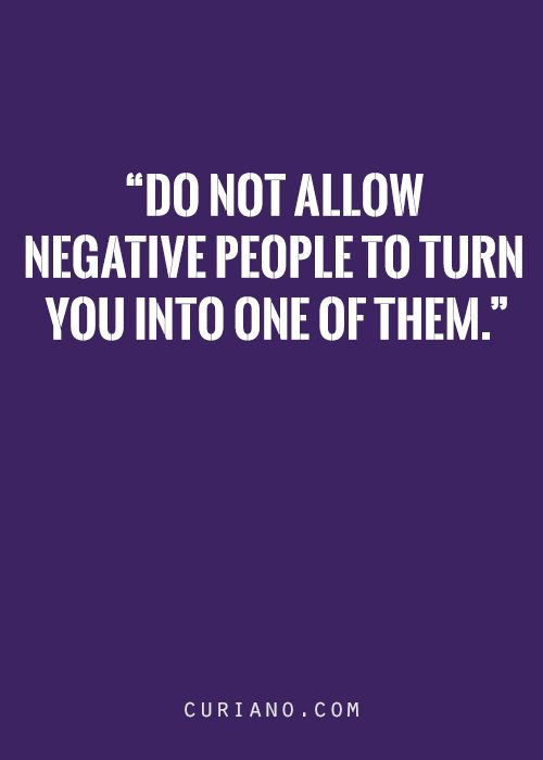 25 Best Quotes About Negativity On Pinterest Quotes