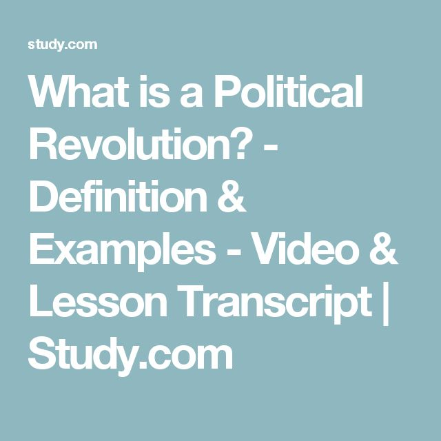 What is a Political Revolution? - Definition & Examples - Video & Lesson Transcript | Study.com