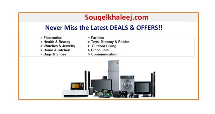 You will find all on Souqelkhaleej.com with the #LatestDeals and the lowest prices available in the market. Visit www.souqelkhaleej.com - Shop Now!!!