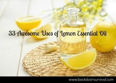 33 Awesome Uses of Lemon Essential Oil | Backdoor Survival