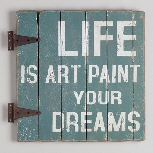 Life is art. Paint your dreams. #art #quotes