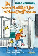 (B) De verschrikkelijke schooljuffrouw - Dolf Verroen (Gebonden) - Leopold - 2007 - De tweeling Tina en Tony krijgen in groep acht een nieuwe juf. Ze ziet er lief uit, maar ze stopt de kinderen voor straf in een koelkast of vrieskist om ze te leren energie te besparen. Vanaf ca. 9 jaar.