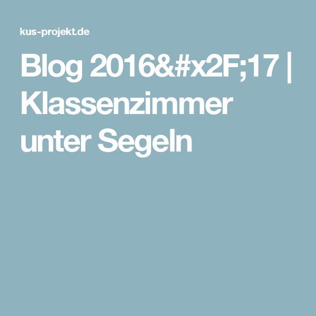 Blog 2016/17 | Klassenzimmer unter Segeln