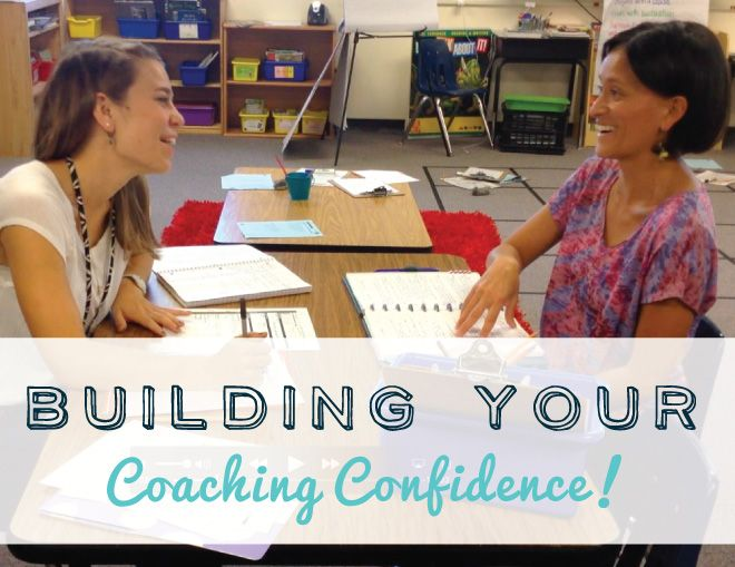 7 Ways to Build Your Instructional Coaching Confidence!