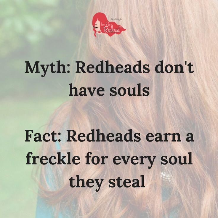 SO true via HowtobeaRedhead.com #Redheads #MythAboutRedheads