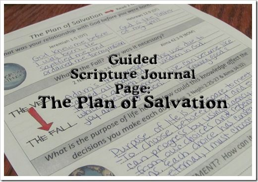 Latter-day Homeschooling: Guided Scripture Journal Pages: The Plan of Salvat...