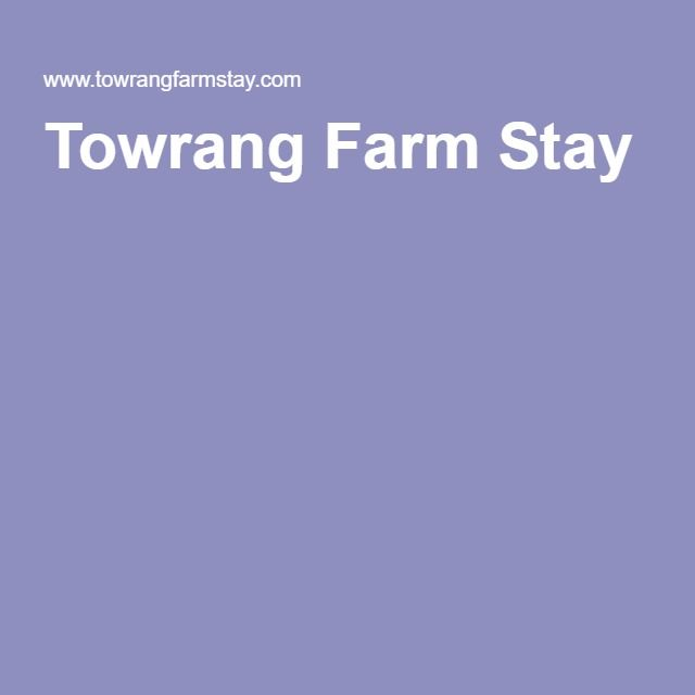 Towrang Farm Stay