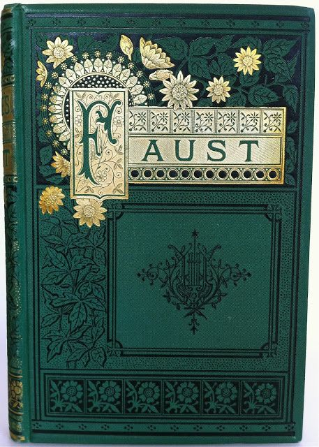 Faust A Tragedy by Johann Wolfgang von Goethe edited and annotated by F. H. Hedge New York: Thomas Y Crowell & Company ©1882