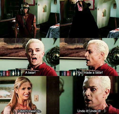 """YOU MADE A BEAR!"" /// buffy the vampire slayer"