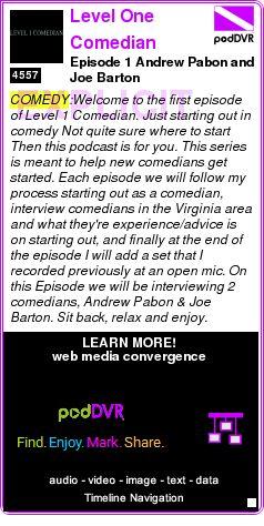 #COMEDY #PODCAST  Level One Comedian    Episode 1 Andrew Pabon and Joe Barton    LISTEN...  http://podDVR.COM/?c=1d20ff80-a79f-b06a-428b-035af03c5952