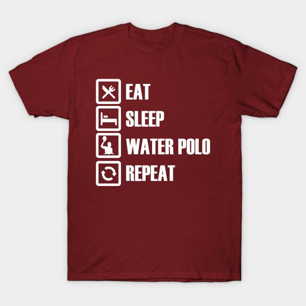 Eat Sleep Water Polo Repeat T-Shirts