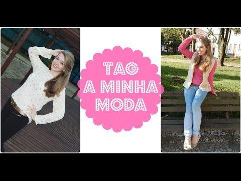 TAG: A minha moda! :D - YouTube