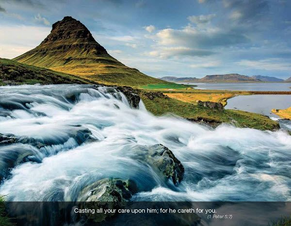 1 Peter 5:7 Casting all your care upon him; for he careth for you.  Faith Passages - 2016 Promotional Calendar  April 2016 - Fast flowing water  Mix your theme selection from over 50 choices! at www.promocalendarsdirect.com