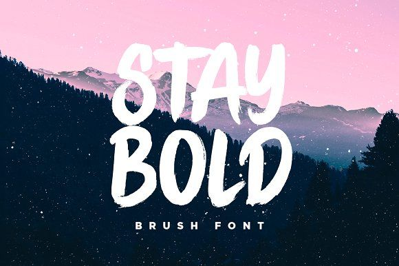 STAY BOLD Brush Font by Sam Parrett on @creativemarket