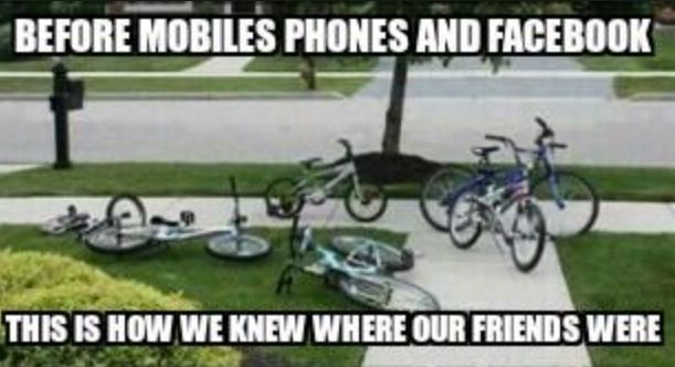 Before mobile phones and Facebook, this is how we knew where our friends were.