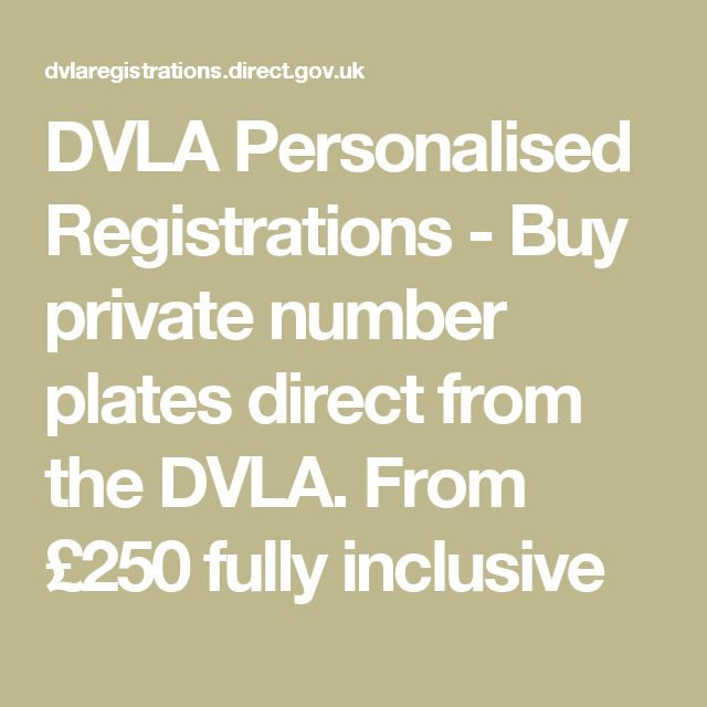 DVLA Personalised Registrations - Buy private number plates direct from the DVLA. From £250 fully inclusive
