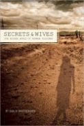 Secrets and Wives: The Hidden World of Mormon Polygamy | Ypsilanti District Library