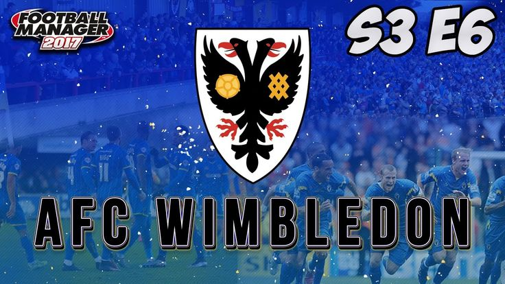 Let's Play Football Manager 2017 | FM17 AFC Wimbledon S03 E06 - Why Spen...