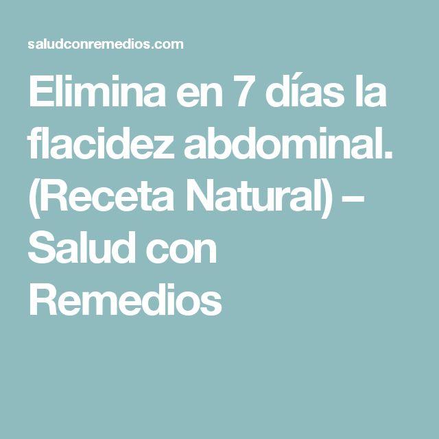 Elimina en 7 días la flacidez abdominal. (Receta Natural) – Salud con Remedios