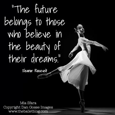 Believe in the beauty of your dreams! #quote #dance # ...