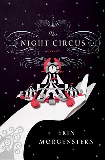 The Night Circus by Erin Morgenstern - The circus arrives without warning. No announcements precede it. It is simply there, when yesterday it was not.