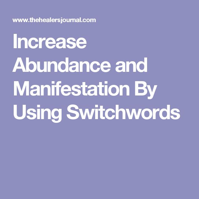 Increase Abundance and Manifestation By Using Switchwords