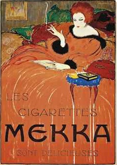 By Charles Loupot (1892-1962), 1919,    Les cigarettes Mekka sont délicieuses.(Cigarettes Mekka are delicious)