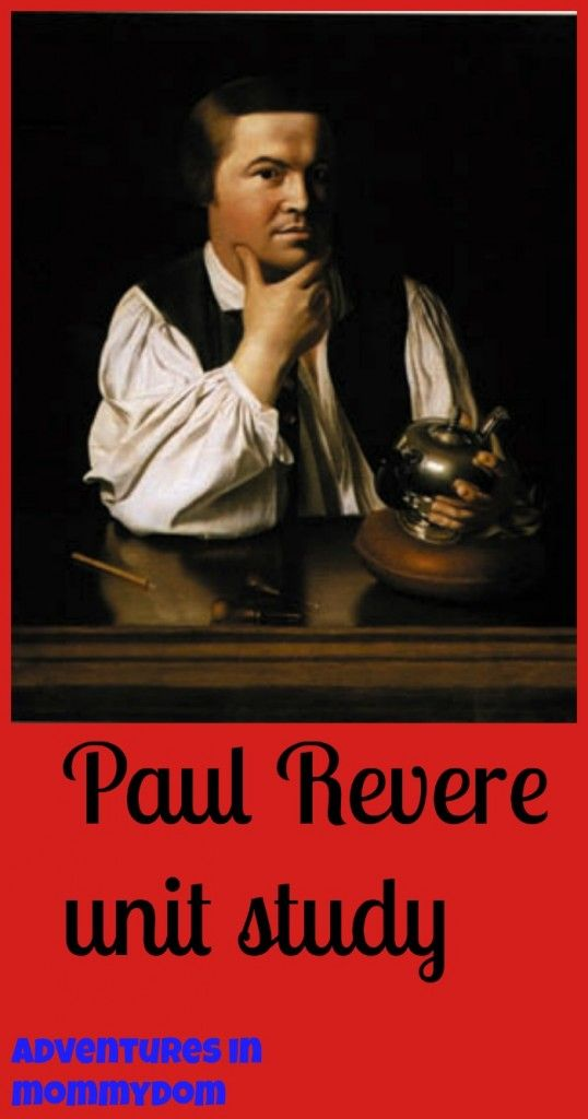 Paul Revere Unit Study from @Ticia Adventures in Mommydom