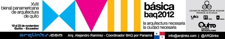 XVIII Bienal Panamericana de Arquitectura de Quito - 19 al 23 Nov, 2012