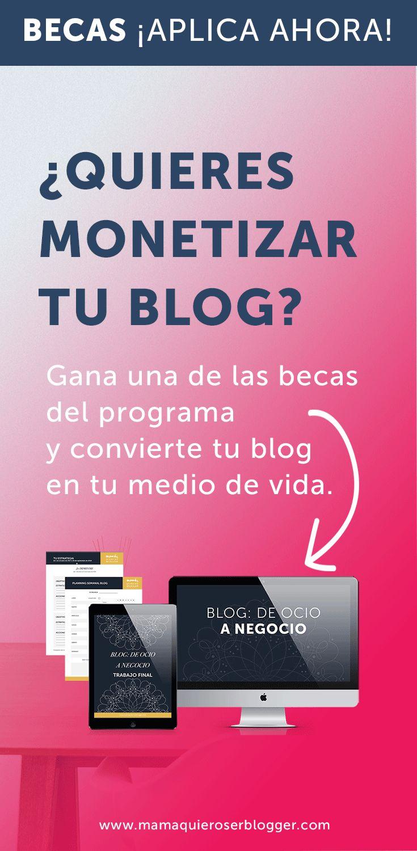 """APLICA AHORA AQUÍ y gana una beca para participar en el programa """"Blog: de ocio a negocio"""" que te ayudará a conseguir ingresos extra con tu blog. ¡Haz click sobre la imagen!"""