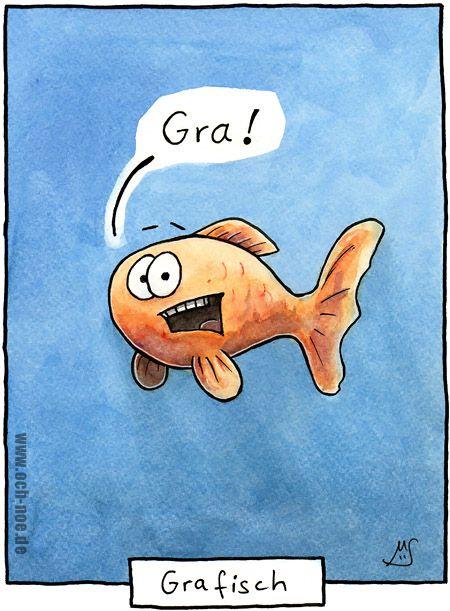 Gra-Fisch - für unsere gra-fisch Interessierten :D www.och-noe.de - Cartoons