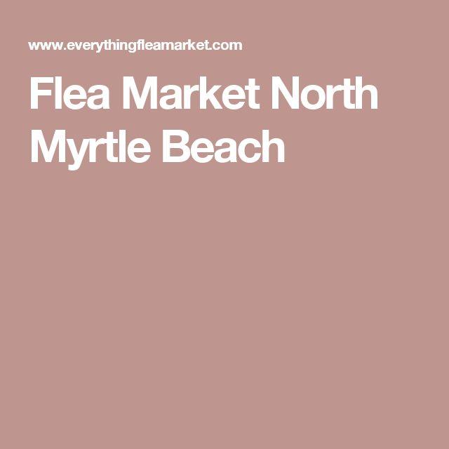Flea Market North Myrtle Beach
