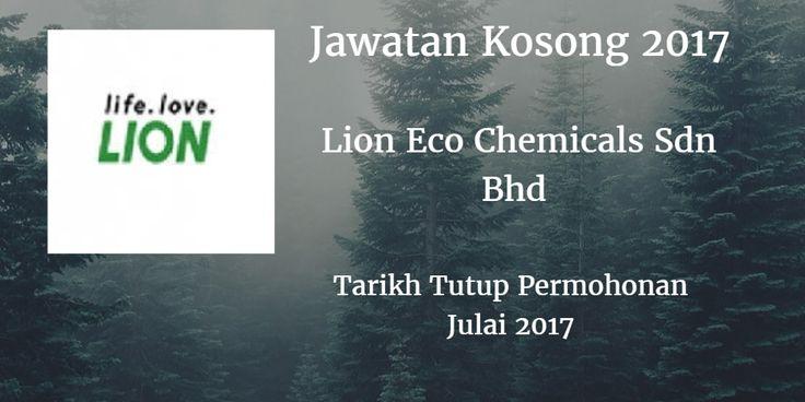 Jawatan Kosong Lion Eco Chemicals Sdn Bhd Julai 2017
