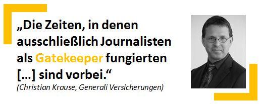 Christian Krause, Pressesprecher der Generali Versicherungen - Zitat aus seinem Beitrag zur PR-Gateway #Blogparade: http://pr.pr-gateway.de/blogparade-zwischenstand-meinungen-strategien.html