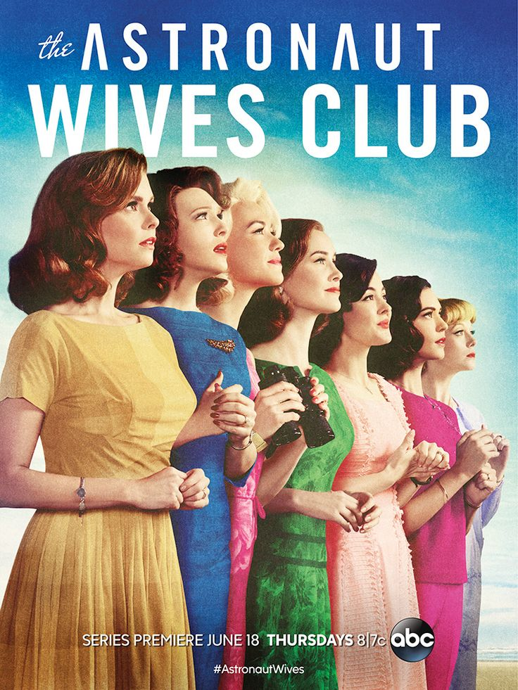 The Sky's the Limit for 'The Astronaut Wives Club' in New Key Art (Exclusive) - Hollywood Reporter