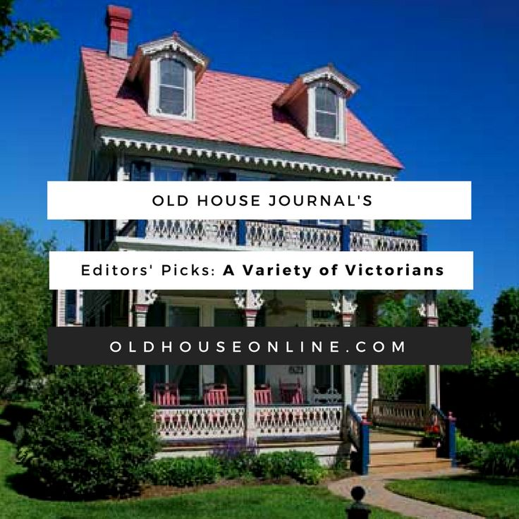130 Best Images About Victorian Homes On Pinterest