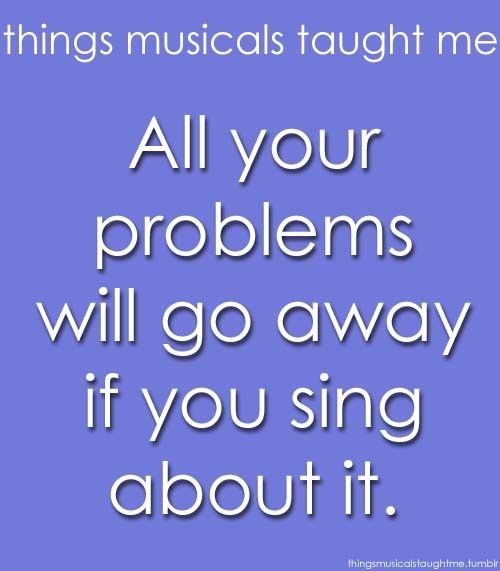 things musicals taught me - Google Search