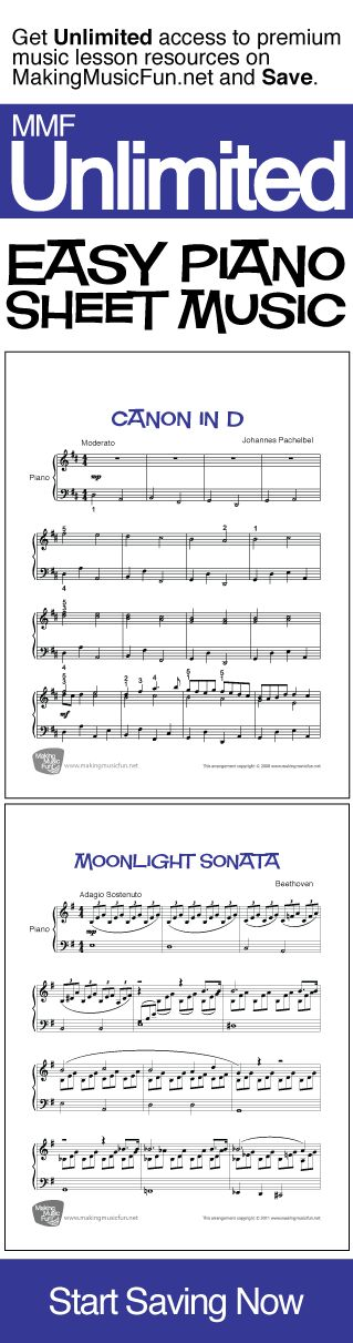 Get Unlimited easy piano sheet music with MMF Unlimited and Save. MMF Unlimited gives you instant access to every music education resource on MakingMusicFun.net for one year at a great price.