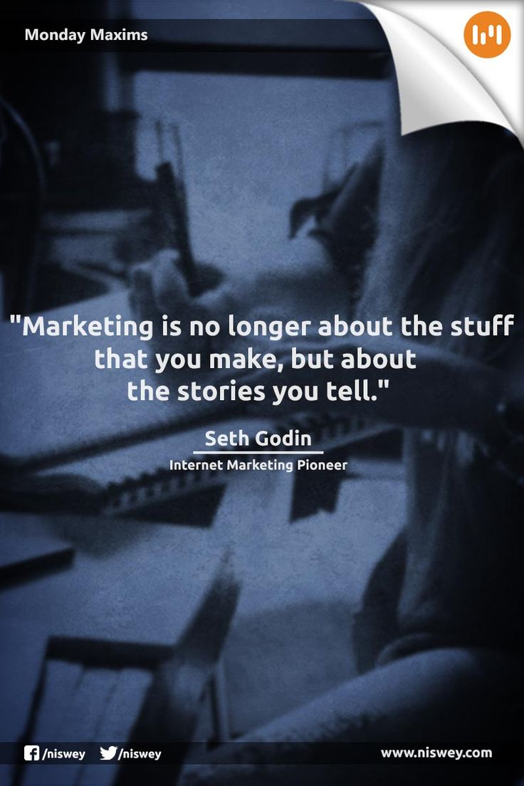 """Marketing is no longer about the stuff you make, but the stories you tell."" - Seth Godin #Marketing #DigitalMarketing #CMO #MarketingTips #MondayMaxims"