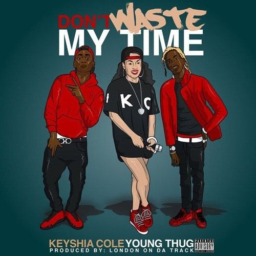 Peep-Keyshia Cole - New New- Don't Waste My Time Ft. Young Thug (produced By London On Da Track) by keyshiacoleofficial on SoundCloud