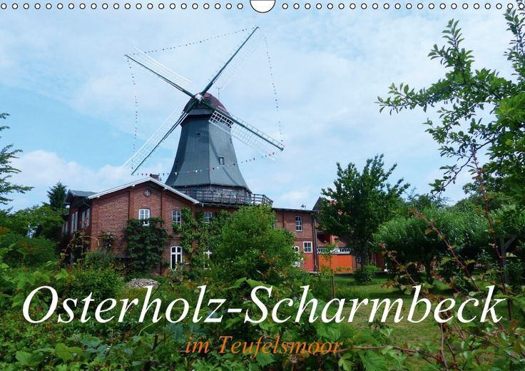 Osterholz-Scharmbeck im Teufelsmoor - CALVENDO