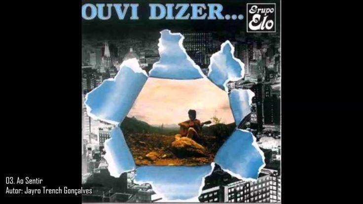 Grupo Elo - Ouvi Dizer [Álbum Completo] (1979)